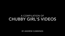 Chubby Girl Video's Compilation